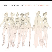 Stephin Merritt - Peach Blossom Fan