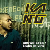 Kano - Brown Eyes (DMD i-tunes exclusive) (Explicit)