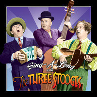 The Three Stooges - Sing-a-Long with The Three Stooges