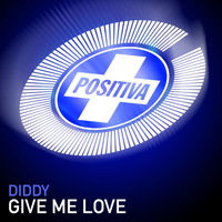 Diddy - Give Me Love