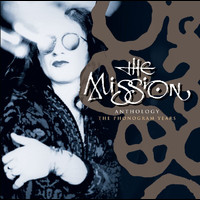 The Mission - Anthology - The Phonogram Years