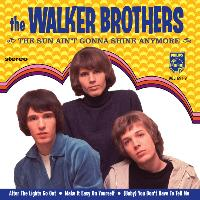 Walker Brothers - The Sun Ain't Gonna Shine Anymore (Ltd Edtn)