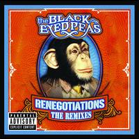 The Black Eyed Peas - Renegotiations: The Remixes (International Version)