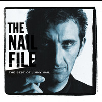 Jimmy Nail - The Nail File