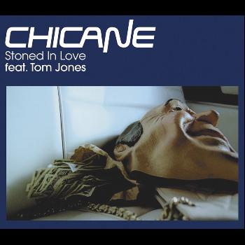 Chicane / Tom Jones - Stoned In Love (CD 1)