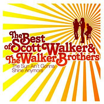 Scott Walker - The Sun Ain't Gonna Shine