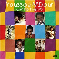 Youssou N'Dour - Youssou N'Dour And His Friends