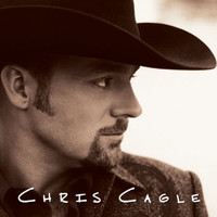 Chris Cagle - Chris Cagle
