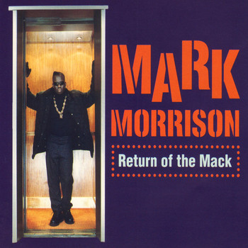 Mark Morrison - Return of the Mack / Trippin' (/Trippin')