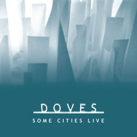 Doves - Some Cities Live EP