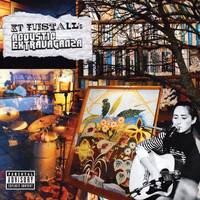 KT Tunstall - KT Tunstall's Acoustic Extravaganza (Explicit)