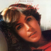 Helen Reddy - Music, Music