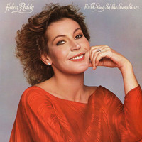 Helen Reddy - We'll Sing In The Sunshine