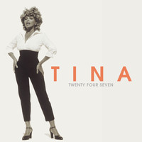 Tina Turner - Twenty Four Seven (Expanded Version)