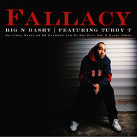 Fallacy - Big 'n Bashy