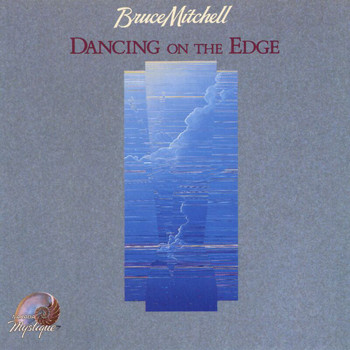 Bruce Mitchell - Dancing On The Edge