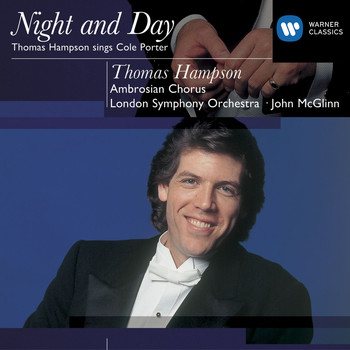 Thomas Hampson - Cole Porter Night and Day: Thomas Hampson