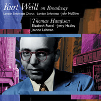 Thomas Hampson - Kurt Weil On Broadway: Thomas Hampson