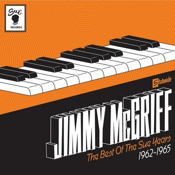 Jimmy McGriff - The Best Of The Sue Years 1962-1965