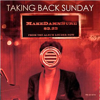 Taking Back Sunday - MakeDamnSure