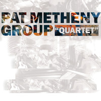 Pat Metheny Group - Quartet