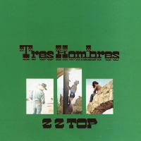 ZZ Top - Tres Hombres (Expanded 2006 Remaster)