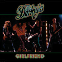 The Darkness - Girlfriend (Digital Multiple)