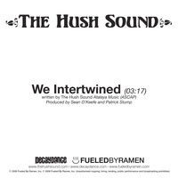 The Hush Sound - We Intertwined