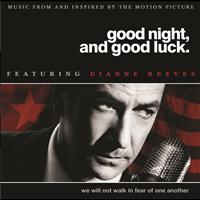 Dianne Reeves - Good Night, And Good Luck (Original Soundtrack)