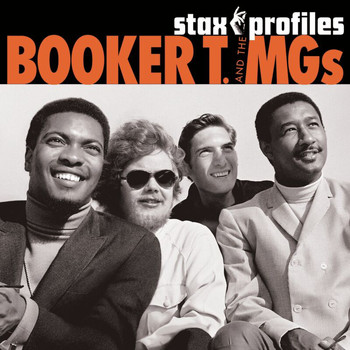 Booker T. & The M.G.'s - Stax Profiles: Booker T. & The M.G.'s