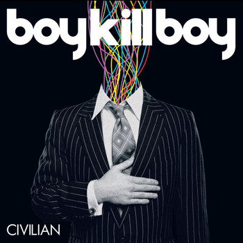 Boy Kill Boy - Civilian