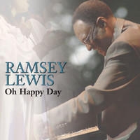 Ramsey Lewis - Oh Happy Day
