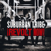 Suburban Tribe - Revolt Now!