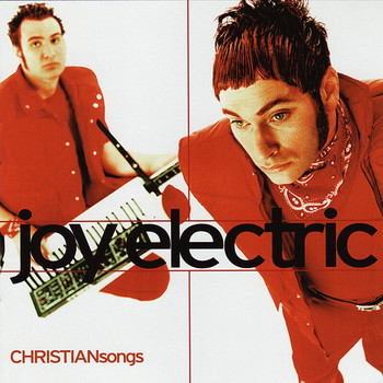 Joy Electric - Christian Songs