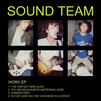 Sound Team - Work EP
