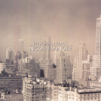 Nicolai Dunger - First Born Track