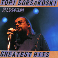 Topi Sorsakoski & Agents - Greatest Hits