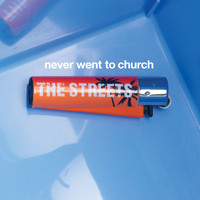 The Streets - Never Went To Church (- 2 track CD)