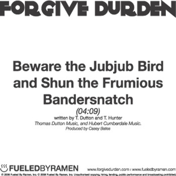 Forgive Durden - Beware The Jubjub Bird And Shun The Frumious Bandersnatch