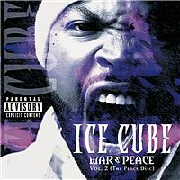 Ice Cube - War & Peace Vol. 2 (The Peace Disc) (Explicit)