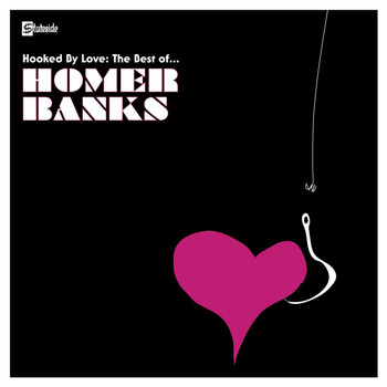 Homer Banks - Hooked By Love: The Best Of