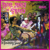 Spike Jones - Spike Jones In Stereo