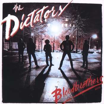 The Dictators - Blood Brothers