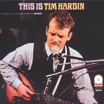 Tim Hardin - This Is Tim Hardin
