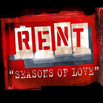 Rent Soundtrack - Seasons Of Love