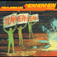 The Flaming Lips - The Yeah Yeah Yeah Song (U.K. Maxi Single)