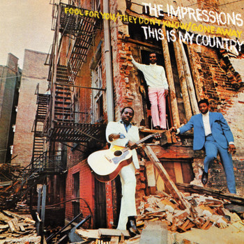 The Impressions - This Is My Country