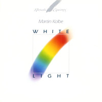 Martin Kolbe - White Light
