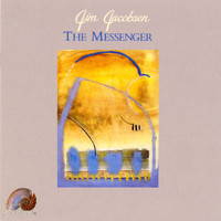 Jim Jacobsen - The Messenger