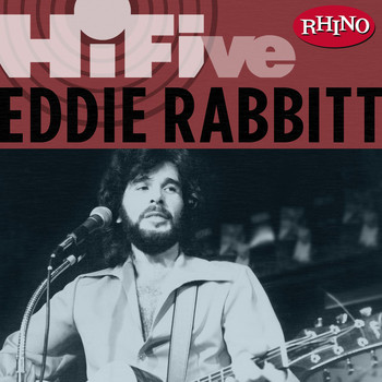 Eddie Rabbitt - Rhino Hi-Five: Eddie Rabbit